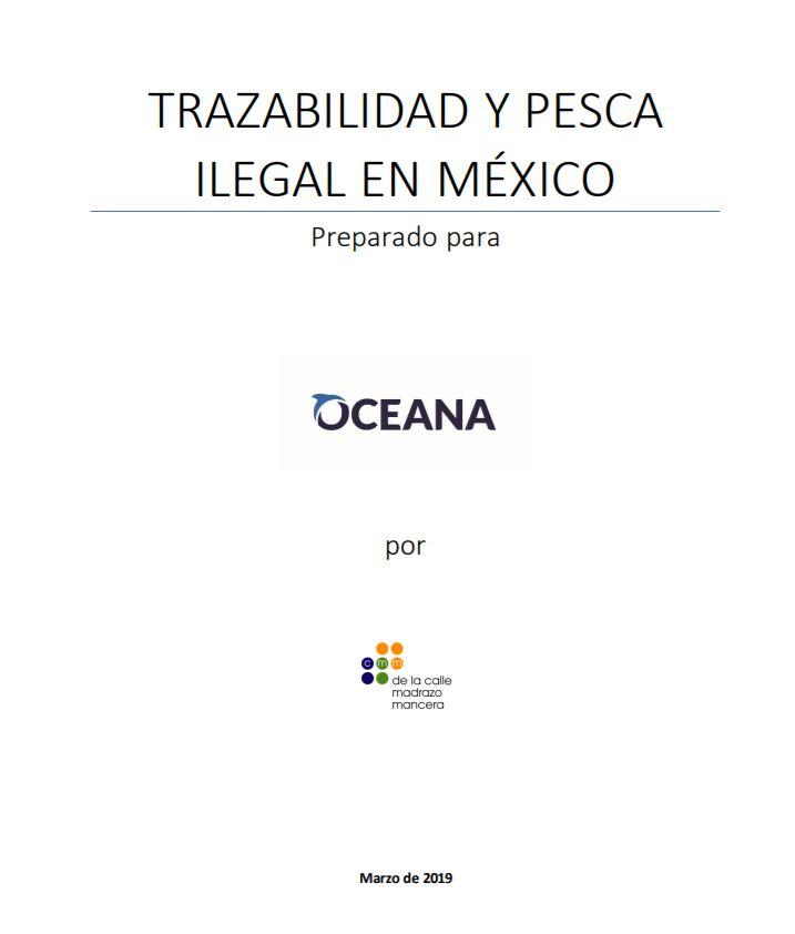 Trazabilidad Y Pesca Ilegal en Mexico