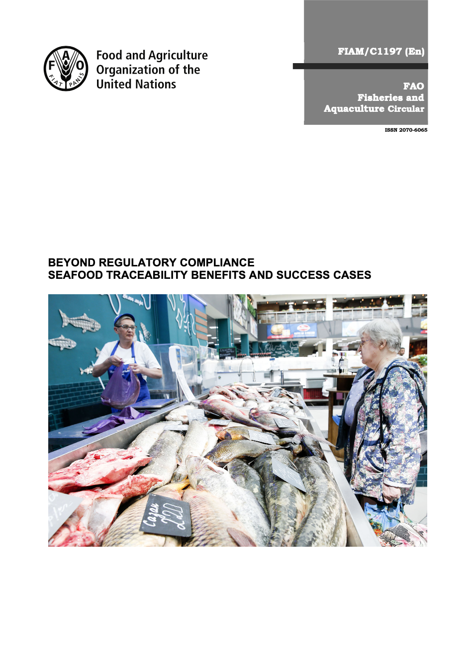 Beyond Regulatory Compliance: Seafood Traceability Benefits and Success Cases