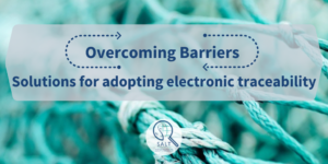 Overcoming Barriers: Solutions for adopting electronic traceability