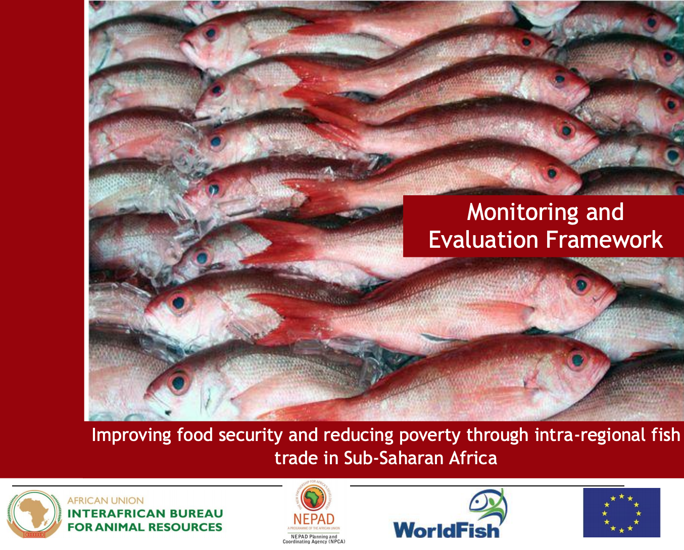 Monitoring and Evaluation Framework: Improving food security & reducing poverty through intra-regional fish trade