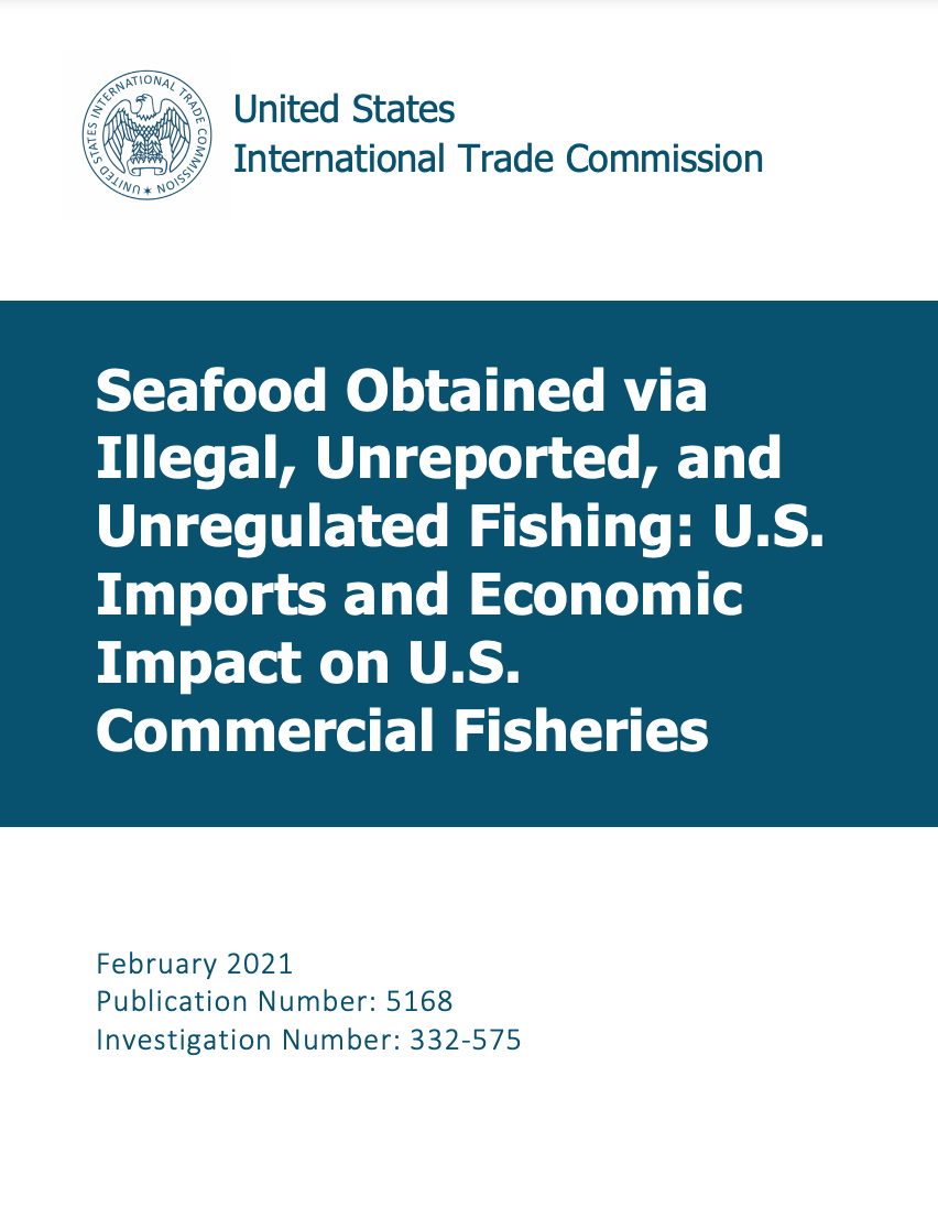 Seafood Obtained via Illegal, Unreported, and Unregulated Fishing:Imports and Economic Impact on US Commercial Fisheries