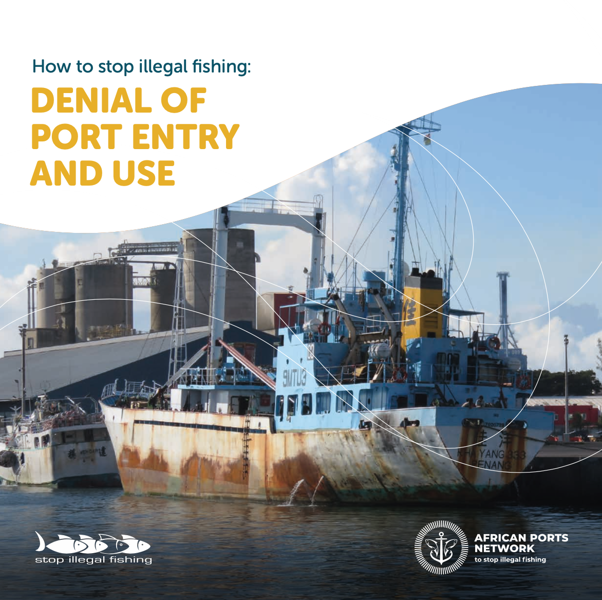 How to Stop Illegal Fishing: Denial of Port Entry and Use