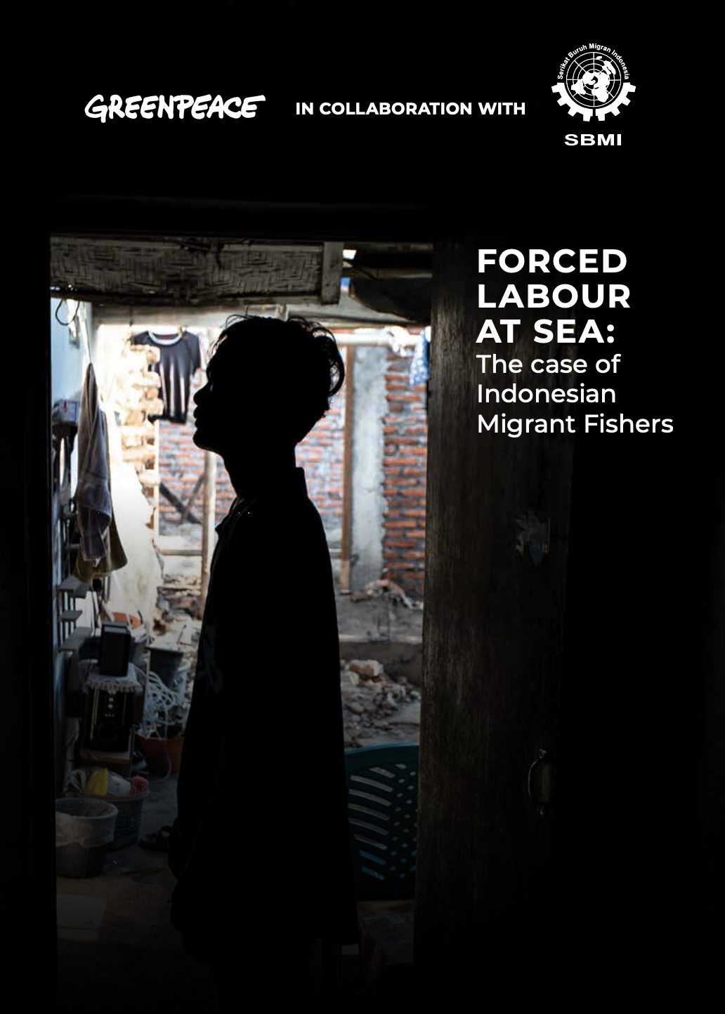 Forced Labour at Sea: The case of Indonesian Migrant Fishers