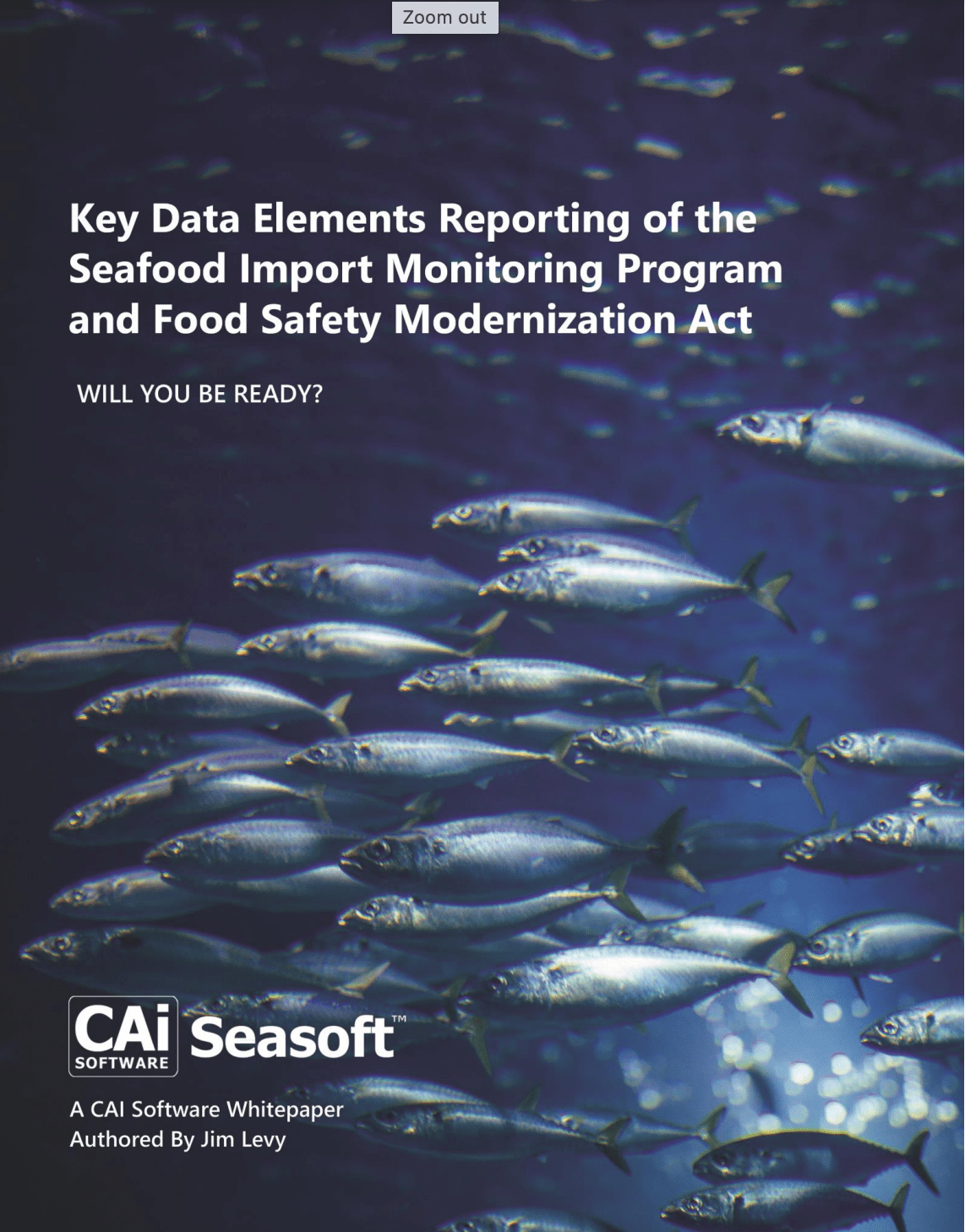 Enhanced Reporting Requirements of the Seafood Import Monitoring Program and Food Safety Modernization Act – Will You be